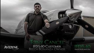 Tony Cancel - IFD540 Customer, Beech Bonanza Owner