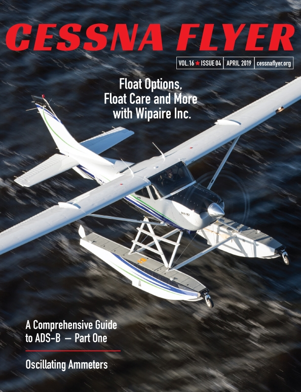 APRIL 2019 CESSNA FLYER MAGAZINE